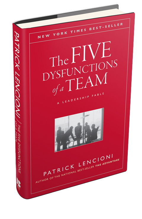 The Five Behaviors of a Cohesive Team™: Das Buch von Bestsellerautor Patrick Lencioni